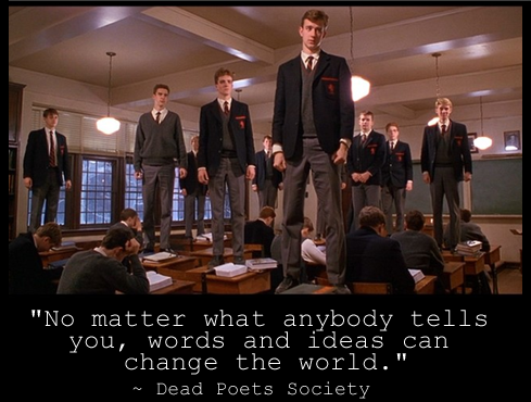 From Dead Poets Society